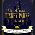 [PDF] [EPUB] The Unofficial Disney Parks Cookbook: From Delicious Dole Whip to Tasty Mickey Pretzels, 100 Magical Disney-Inspired Recipes Download