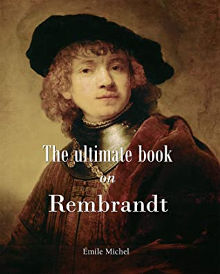 [PDF] [EPUB] The ultimate book on Rembrandt (Essential) Download by Emile Michel