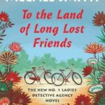 [PDF] [EPUB] To the Land of Long Lost Friends Download
