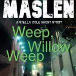 [PDF] [EPUB] Weep Willow, Weep: A DI Stella Cole short story Download