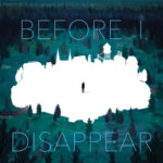 [PDF] [EPUB] Before I Disappear Download