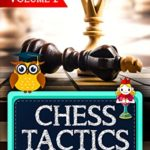 [PDF] [EPUB] Chess Tactics: 300 Instructional Chess Problems for Advanced Players Download