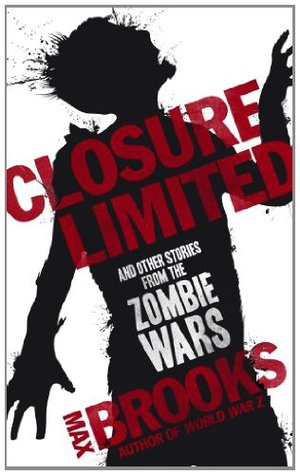 [PDF] [EPUB] Closure, Limited Download by Max Brooks