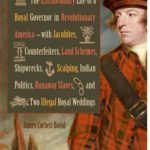[PDF] [EPUB] Dunmore's New World: The Extraordinary Life of a Royal Governor in Revolutionary America–With Jacobites, Counterfeiters, Land Schemes, Shipwrecks, Scalping, Indian Politics, Runaway Slaves, and Two Illegal Royal Weddings Download