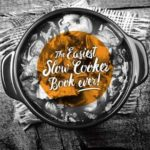 [PDF] [EPUB] Easiest Slow Cooker Book Ever Download