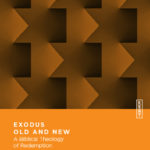 [PDF] [EPUB] Exodus Old and New: A Biblical Theology of Redemption Download