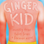 [PDF] [EPUB] Ginger Kid: Mostly True Tales from a Former Nerd Download