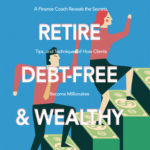 [PDF] [EPUB] How to Retire Debt Free and Wealthy Download