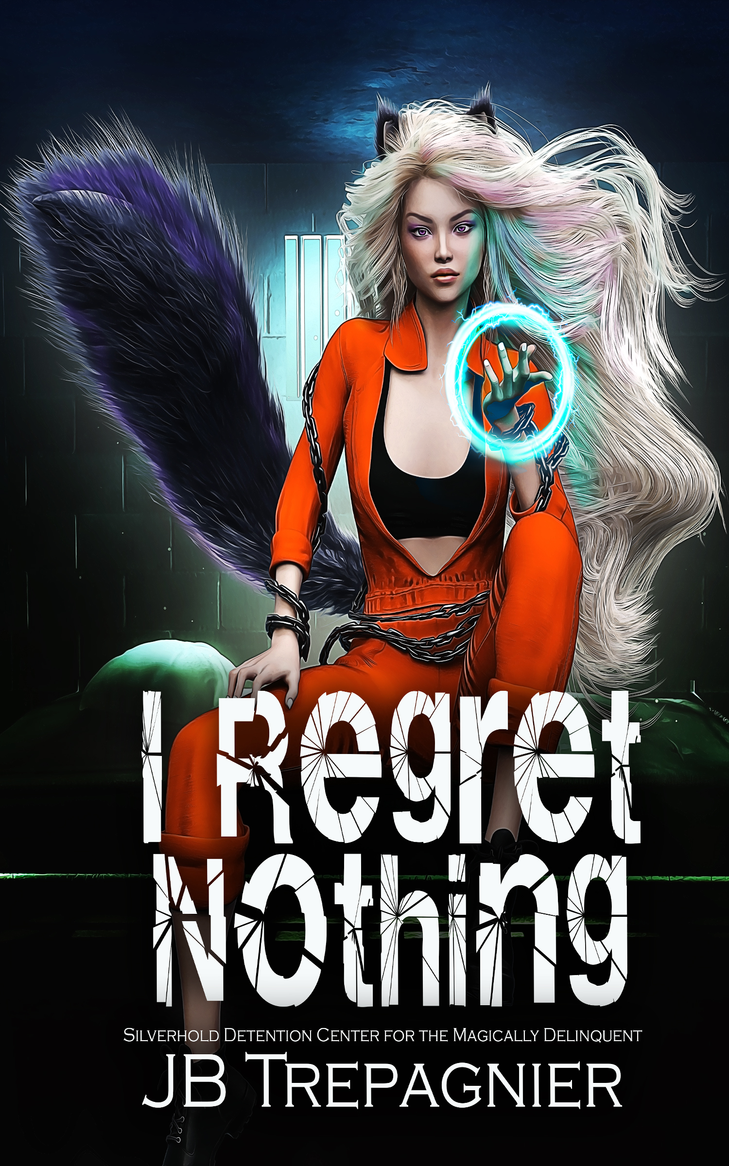 [PDF] [EPUB] I Regret Nothing (Silverhold Detention Center for the Magically Delinquent #1) Download by J.B. Trepagnier