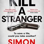 [PDF] [EPUB] Kill A Stranger: the twisting new thriller from the number one bestseller Download