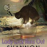 [PDF] [EPUB] Lady Luck Runs Out (A Pet Psychic Mystery 2) Download