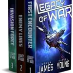 [PDF] [EPUB] Legacy of War: The Complete Series (Books 1-3): First Encounter, Enemy Lines, Invasion Force Download
