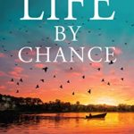 [PDF] [EPUB] Life By Chance: Dystopian novel of survival adventure (The Tracker Series Book 2) Download