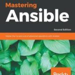 [PDF] [EPUB] Mastering Ansible Download