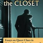 [PDF] [EPUB] Murder in the Closet: Essays on Queer Clues in Crime Fiction Before Stonewall Download