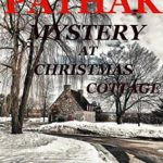 [PDF] [EPUB] Mystery at Christmas Cottage: An Imogen and Hugh Croft Mysteries Quick Read (The Imogen And Hugh Croft Mysteries Series Book 7) Download