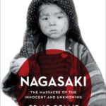 [PDF] [EPUB] Nagasaki: The Massacre of the Innocent and Unknowing Download