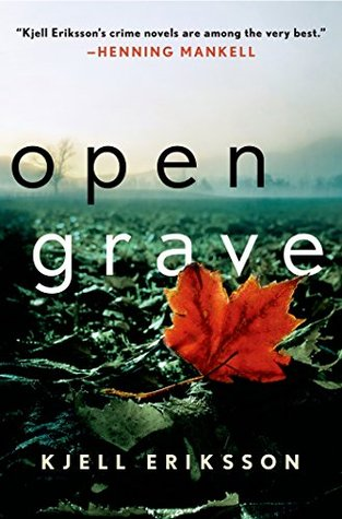 [PDF] [EPUB] Open Grave: A Mystery (Ann Lindell Mysteries) Download by Kjell Eriksson