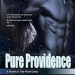 [PDF] [EPUB] Pure Providence: A Novel of the Pure Ones (Pure  Dark Ones) Download