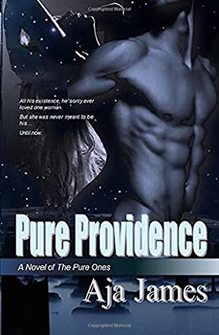 [PDF] [EPUB] Pure Providence: A Novel of the Pure Ones (Pure  Dark Ones) Download by Aja James