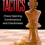 [PDF] [EPUB] Semi-Open Tactics: Chess Opening Combinations and Checkmates (Sawyer Chess Tactics Book 6) Download