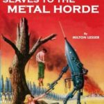 [PDF] [EPUB] Slaves to the Metal Horde and Hunters Out of Time Download