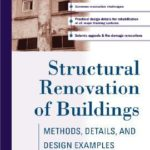 [PDF] [EPUB] Structural Renovation of Buildings: Methods, Details, and Design Examples Download