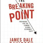 [PDF] [EPUB] The Breaking Point: Profit from the Coming Money Cataclysm Download