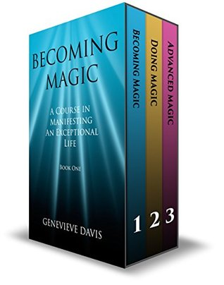 [PDF] [EPUB] The Course in Manifesting 3 Book Box Set: (Becoming Magic, Doing Magic and Advanced Magic) Download by Genevieve  Davis