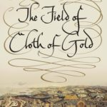 [PDF] [EPUB] The Field of Cloth of Gold Download