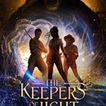 [PDF] [EPUB] The Keepers of the Light (God Stones Book 2) Download