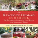 [PDF] [EPUB] The Rancho De Chimayo Cookbook: The Traditional Cooking of New Mexico Download