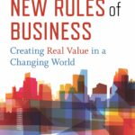 [PDF] [EPUB] The Six New Rules of Business: Creating Real Value in a Changing World Download