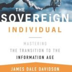 [PDF] [EPUB] The Sovereign Individual: Mastering the Transition to the Information Age Download