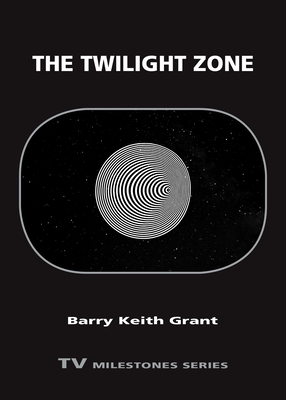 [PDF] [EPUB] The Twilight Zone Download by Barry Keith Grant