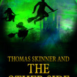 [PDF] [EPUB] Thomas Skinner and The Other Side (Book 1) Download