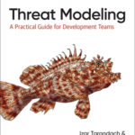 [PDF] [EPUB] Threat Modeling: Risk Identification and Avoidance in Secure Design Download