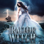 [PDF] [EPUB] Traitor Witch (The Deadwood, #1) Download