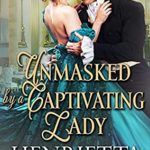 [PDF] [EPUB] Unmasked by a Captivating Lady Download