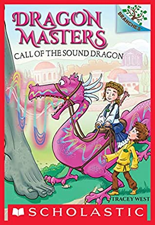 [PDF] [EPUB] Call of the Sound Dragon: A Branches Book (Dragon Masters #16) Download by Tracey West