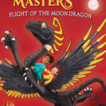 [PDF] [EPUB] Flight of the Moon Dragon: Branches Book (Dragon Masters #6) (Library Edition) Download
