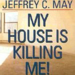 [PDF] [EPUB] My House Is Killing Me!: The Home Guide for Families with Allergies and Asthma Download