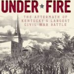 [PDF] [EPUB] Perryville Under Fire: The Aftermath of Kentucky's Largest Civil War Battle Download