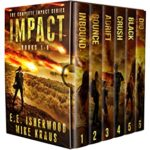 [PDF] [EPUB] The Complete Impact Series: Books 1-6: (A Post-Apocalyptic Survival Thriller Series) Download