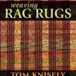 [PDF] [EPUB] Weaving Rag Rugs: New Approaches in Traditional Rag Weaving Download