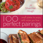 [PDF] [EPUB] 100 Perfect Pairings: Small Plates to Serve with Wines You Love Download