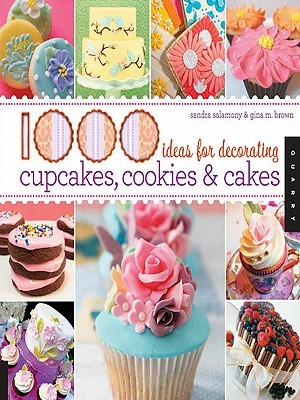[PDF] [EPUB] 1,000 Ideas for Decorating Cupcakes, Cookies and Cakes Download by Sandra Salamony