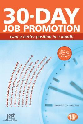 [PDF] [EPUB] 30-Day Job Promotion: Building a Powerful Promotion Plan in a Month Download by Susan Britton Whitcomb