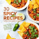 [PDF] [EPUB] 30 Spicy Recipes to Keep You Warm in Winter:  Make the Best of Your Winter Mealtime with the 30 Recipes  Download