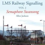 [PDF] [EPUB] A Contemporary Perspective on LMS Railway Signalling Vol 2: Semaphore Swansong Download